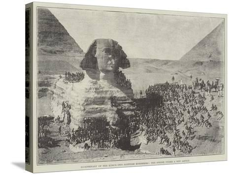 Bicentenary of the King's Own Scottish Borderers, the Sphinx under a New Aspect--Stretched Canvas Print
