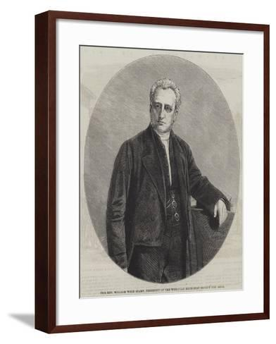The Reverend William Wood Stamp, President of the Wesleyan Methodist Society for 1860-61--Framed Art Print