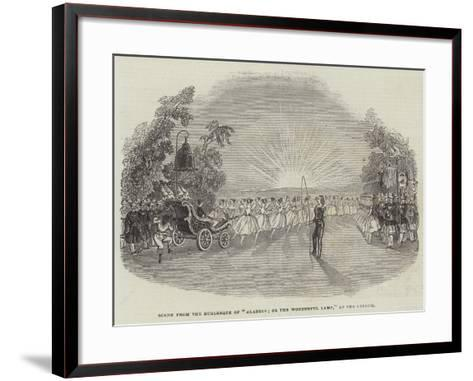 Scene from the Burlesque of Aladdin; or the Wonderful Lamp, at the Lyceum--Framed Art Print