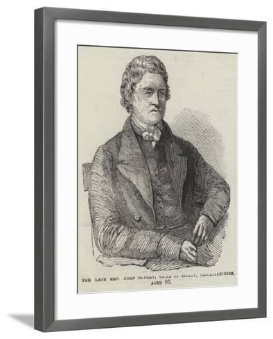 The Late Reverend John Dudley, Vicar of Sileby, Leicestershire, Aged 93--Framed Art Print