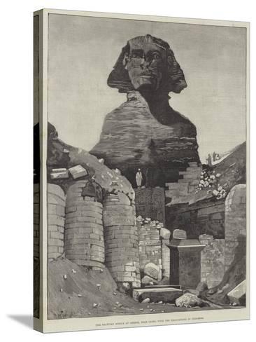 The Egyptian Sphinx at Ghizeh, Near Cairo, with the Excavations in Progress--Stretched Canvas Print