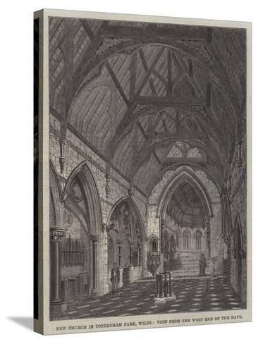New Church in Tottenham Park, Wilts, View from the West End of the Nave--Stretched Canvas Print