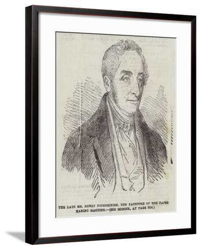 The Late Mr Henry Fourdrinier, the Patentee of the Paper Making Machine--Framed Art Print