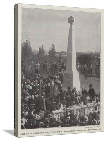 Lord George Hamilton Unveiling the Kent Martyrs' Memorial at Canterbury--Stretched Canvas Print