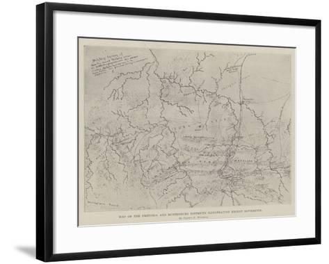 Map of the Pretoria and Rustenburg Districts Illustrating Recent Movements--Framed Art Print