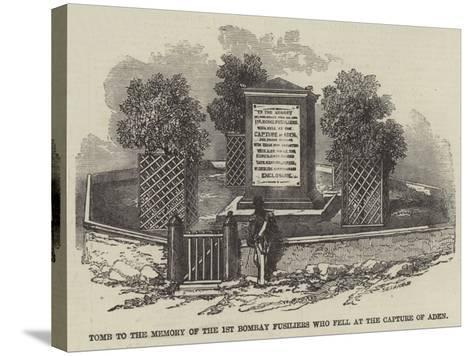 Tomb to the Memory of the 1st Bombay Fusiliers Who Fell at the Capture of Aden--Stretched Canvas Print