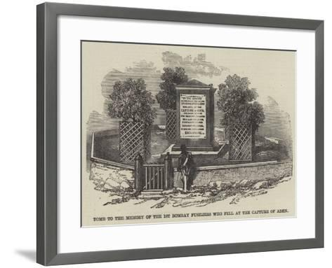 Tomb to the Memory of the 1st Bombay Fusiliers Who Fell at the Capture of Aden--Framed Art Print