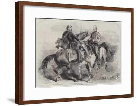 The Meeting of General Garibaldi and Victor Emmanuel on 26 October, Near Teano--Framed Art Print