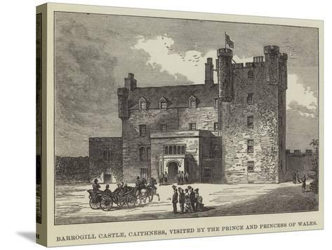 Barrogill Castle, Caithness, Visited by the Prince and Princess of Wales--Stretched Canvas Print