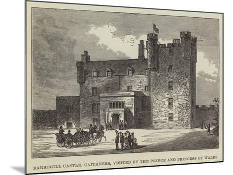 Barrogill Castle, Caithness, Visited by the Prince and Princess of Wales--Mounted Giclee Print