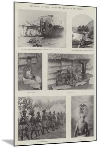 The Trouble in Samoa, Scenes and Sketches in the Islands--Mounted Giclee Print