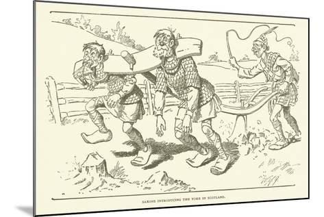 Saxons Introducing the Yoke in Scotland--Mounted Giclee Print