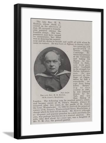 The Late Reverend H R Haweis, of St James'S, Marylebone--Framed Art Print
