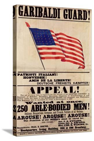 Garibaldi Guard! Appeal!--Stretched Canvas Print