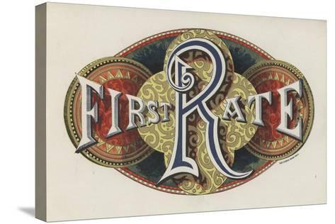 Sign Saying First Rate--Stretched Canvas Print