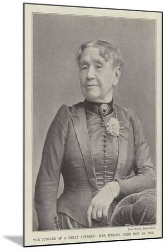 The Jubilee of a Great Actress, Mrs Keeley, Born 22 November 1805--Mounted Giclee Print