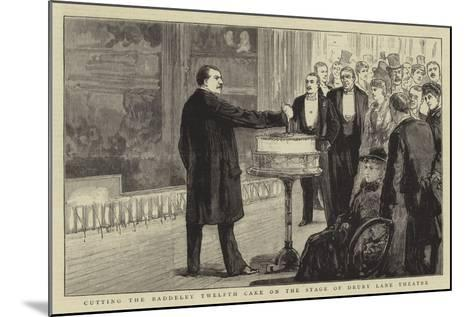 Cutting the Baddeley Twelfth Cake on the Stage of Drury Lane Theatre--Mounted Giclee Print
