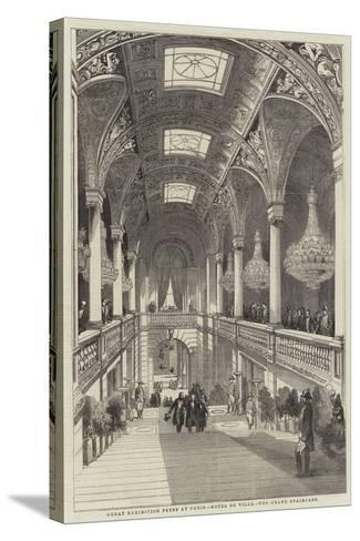 Great Exhibition Fetes at Paris, Hotel De Ville, the Grand Staircase--Stretched Canvas Print