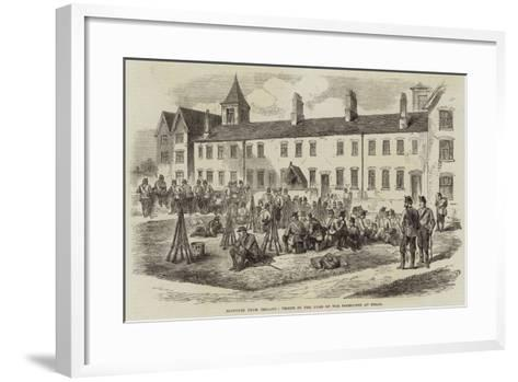 Sketches from Ireland, Troops in the Yard of the Poorhouse at Kells--Framed Art Print