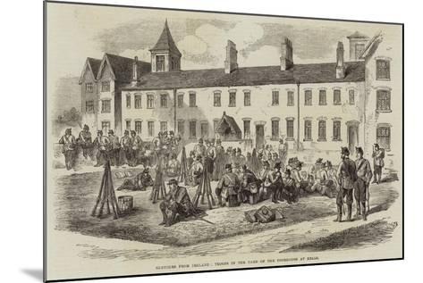 Sketches from Ireland, Troops in the Yard of the Poorhouse at Kells--Mounted Giclee Print