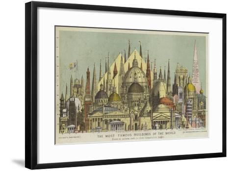The Most Famous Buildings of the World, Showing Comparative Heights--Framed Art Print