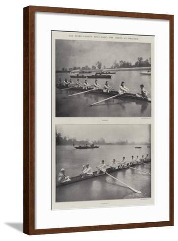 The Inter-Varsity Boat-Race, the Crews at Practice--Framed Art Print