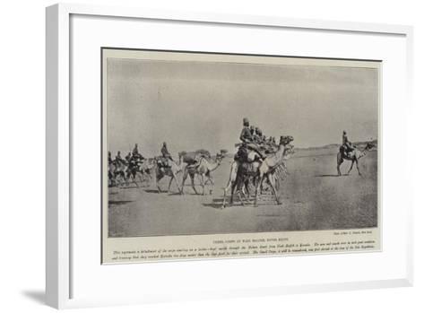 Camel Corps at Wadi Halfeh, Upper Egypt--Framed Art Print