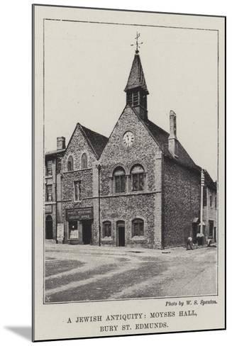 A Jewish Antiquity, Moyses Hall, Bury St Edmunds--Mounted Giclee Print
