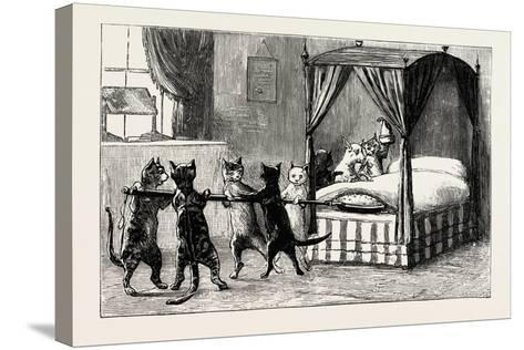 The Dame Was Unabe Her Pleasure to Smother. Cats Heating the Bed, 1890--Stretched Canvas Print