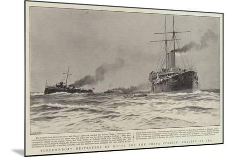 Torpedo-Boat Destroyers En Route for the China Station, Coaling at Sea--Mounted Giclee Print