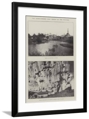 The Graeco-Turkish War, Scenes on the Frontier--Framed Art Print