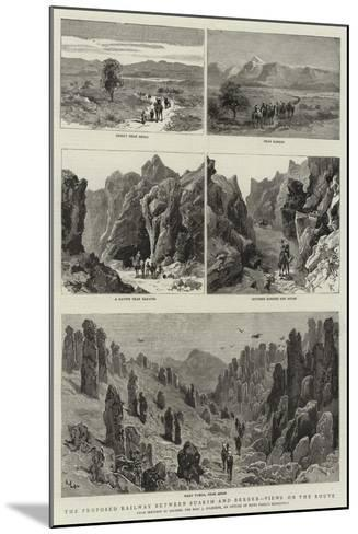 The Proposed Railway Between Suakim and Berber, Views on the Route--Mounted Giclee Print