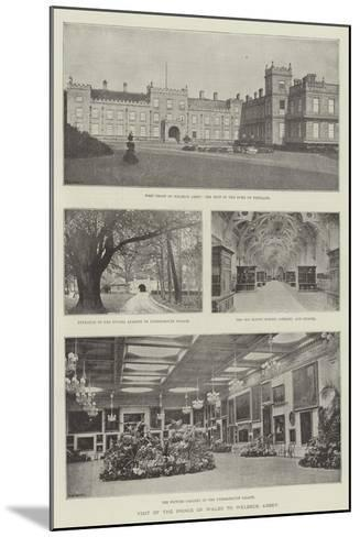 Visit of the Prince of Wales to Welbeck Abbey--Mounted Giclee Print