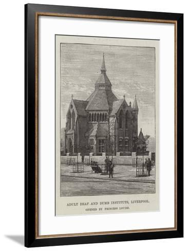 Adult Deaf and Dumb Institute, Liverpool, Opened by Princess Louise--Framed Art Print