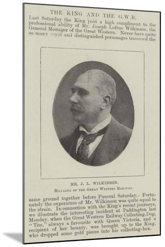 Mr J L Wilkinson, Manager of the Great Western Railway--Mounted Giclee Print
