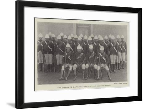 The Defence of Mafeking, Group of Cape Mounted Police--Framed Art Print