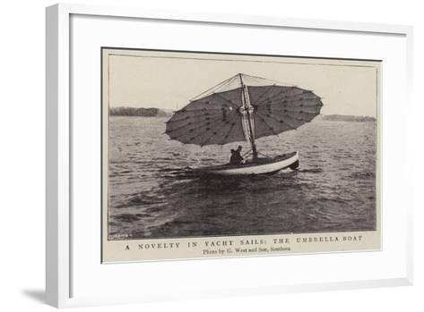 A Novelty in Yacht Sails, the Umbrella Boat--Framed Art Print