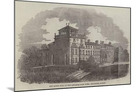 New South Wing of the Oatlands Park Hotel, Weybridge, Surrey--Mounted Giclee Print