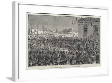 The Bulgarian Crisis, Entry of Prince Ferdinand into Sofia--Framed Art Print