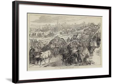 Turkish Refugees from the District of Tirnova Coming into Shumla--Framed Art Print