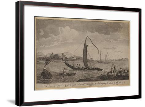 A View of Otaheite with Several Vessels Belonging to That Island--Framed Art Print