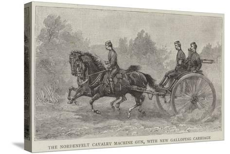 The Nordenfelt Cavalry Machine Gun, with New Galloping Carriage--Stretched Canvas Print