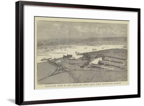 Bird'S-Eye View of the East and West India Dock Extension, Tilbury--Framed Art Print