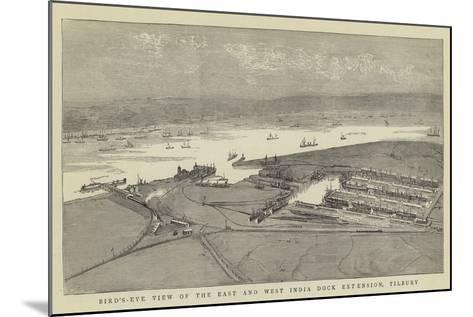 Bird'S-Eye View of the East and West India Dock Extension, Tilbury--Mounted Giclee Print