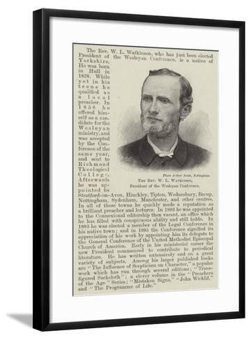 The Reverend W L Watkinson, President of the Wesleyan Conference--Framed Art Print