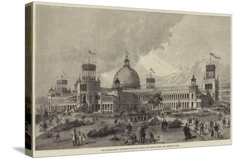 The International Exhibition Building, Sydney, New South Wales--Stretched Canvas Print