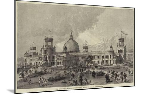 The International Exhibition Building, Sydney, New South Wales--Mounted Giclee Print