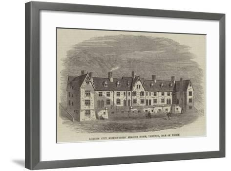 London City Missionaries' Seaside Home, Ventnor, Isle of Wight--Framed Art Print