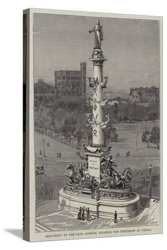 Monument to the Late Admiral Wilhelm Von Tegethoff at Vienna--Stretched Canvas Print