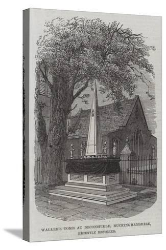 Waller's Tomb at Beaconsfield, Buckinghamshire, Recently Restored--Stretched Canvas Print